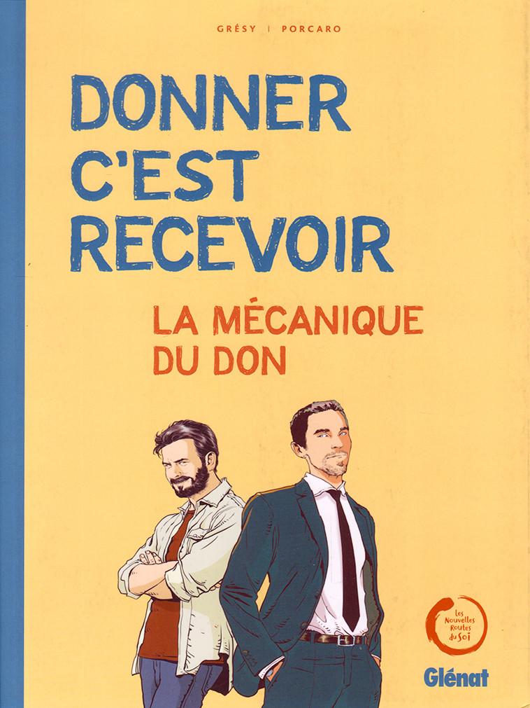Couverture de Donner c'est recevoir - La Mécanique du don