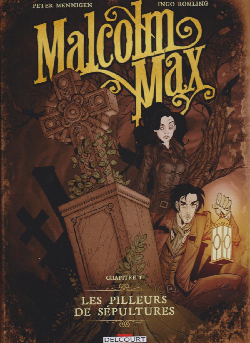 Couverture de Malcolm Max -1- Les pilleurs de sépultures