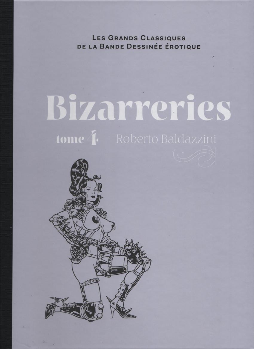 Couverture de Les grands Classiques de la Bande Dessinée érotique - La Collection -104101- Bizarreries - Tome 4