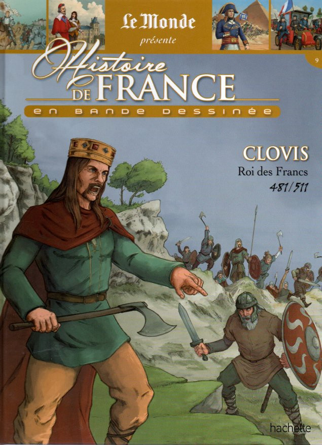 Couverture de Histoire de France en bande dessinée -4- Clovis roi des Francs 481/511