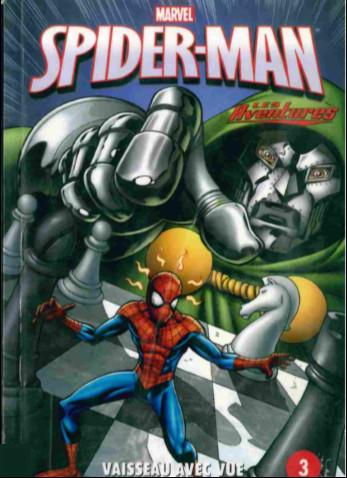 Couverture de Spider-Man - Les aventures (Presses Aventure) -3- Vaisseau avec vue