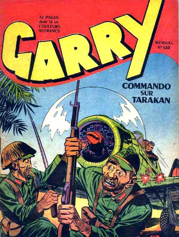 Couverture de Garry (sergent) (Imperia) (1re série grand format - 1 à 189) -132- Commando sur Tarakan