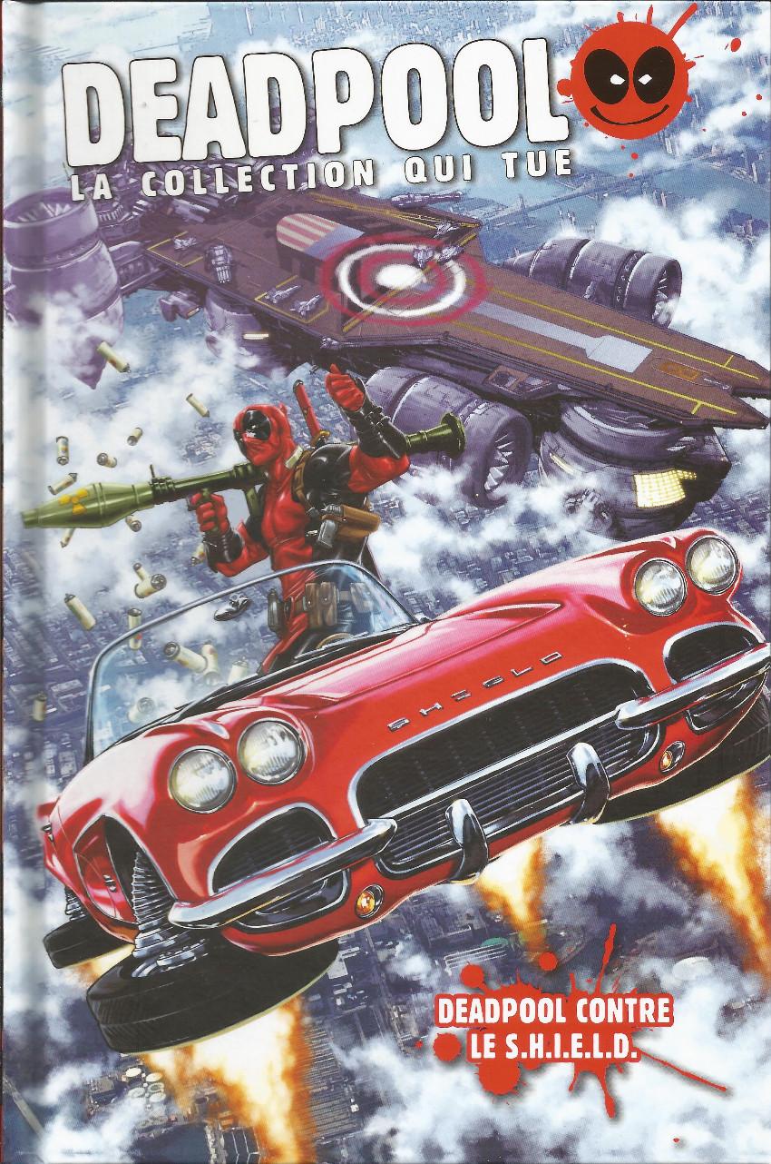 Couverture de Deadpool - La collection qui tue (Hachette) -2873- Deadpool contre le S.H.I.E.L.D.