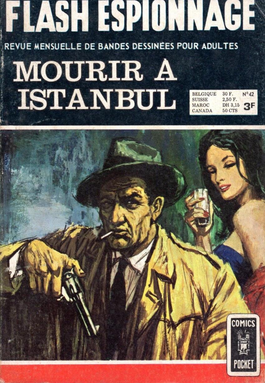 Couverture de Flash espionnage (1re série - Arédit) -42- Mourir à Istanbul