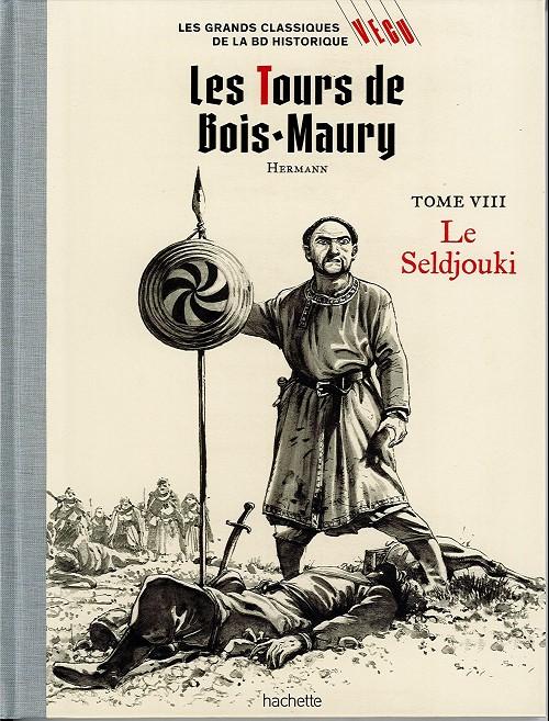 Couverture de Les grands Classiques de la BD Historique Vécu - La Collection -15- Les Tours de Bois-Maury - Tome VIII : le Seldjouki