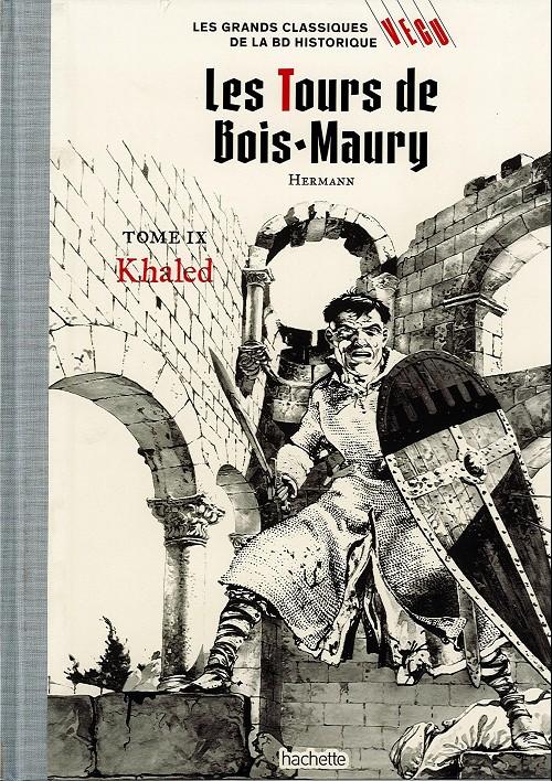Couverture de Les grands Classiques de la BD Historique Vécu - La Collection -16- Les Tours de Bois-Maury - tome IX : Khaled