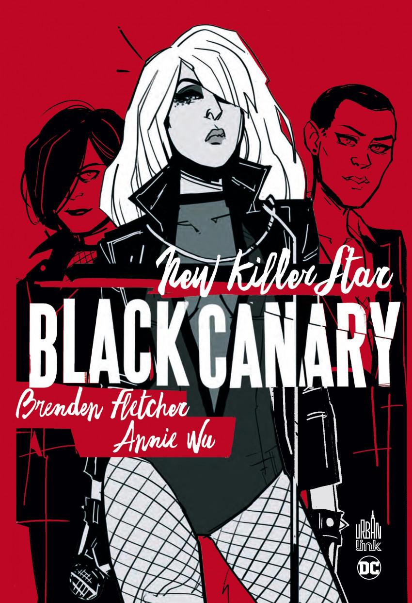 Couverture de Black Canary - New Killer Star - Black Canary : New Killer Star