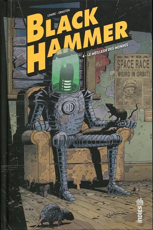 Couverture de Black Hammer -4- Le Meilleur des mondes