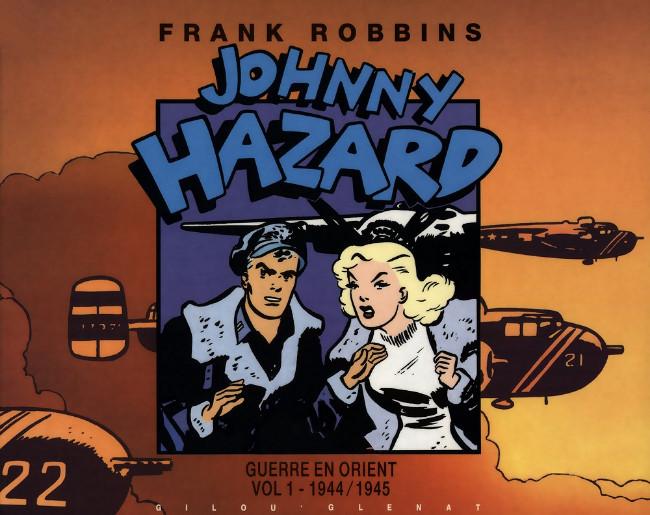 Couverture de Johnny Hazard -7- Guerre en Orient (1944-1945)