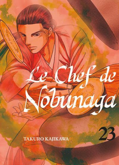 Couverture de Le chef de Nobunaga -23- Tome 23