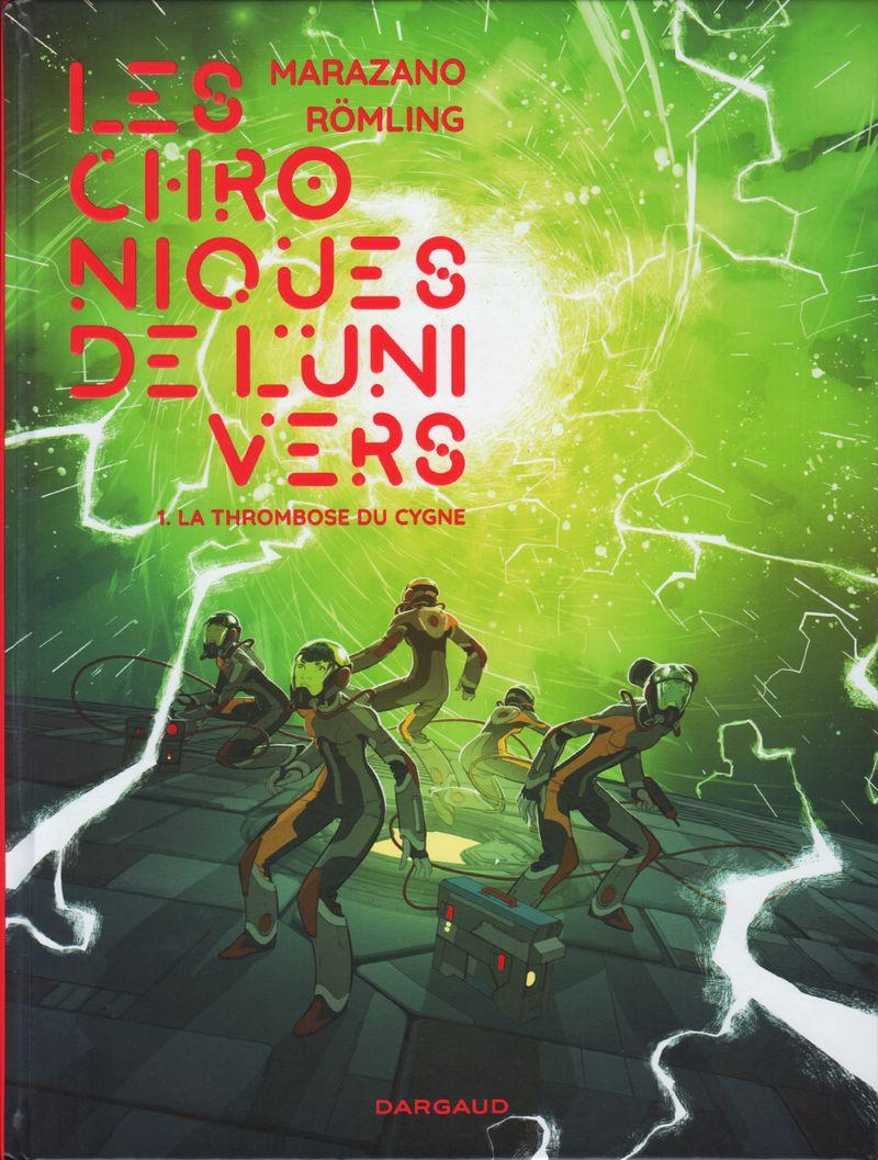 Couverture de Les chroniques de l'Univers -1- La Thrombose du Cygne