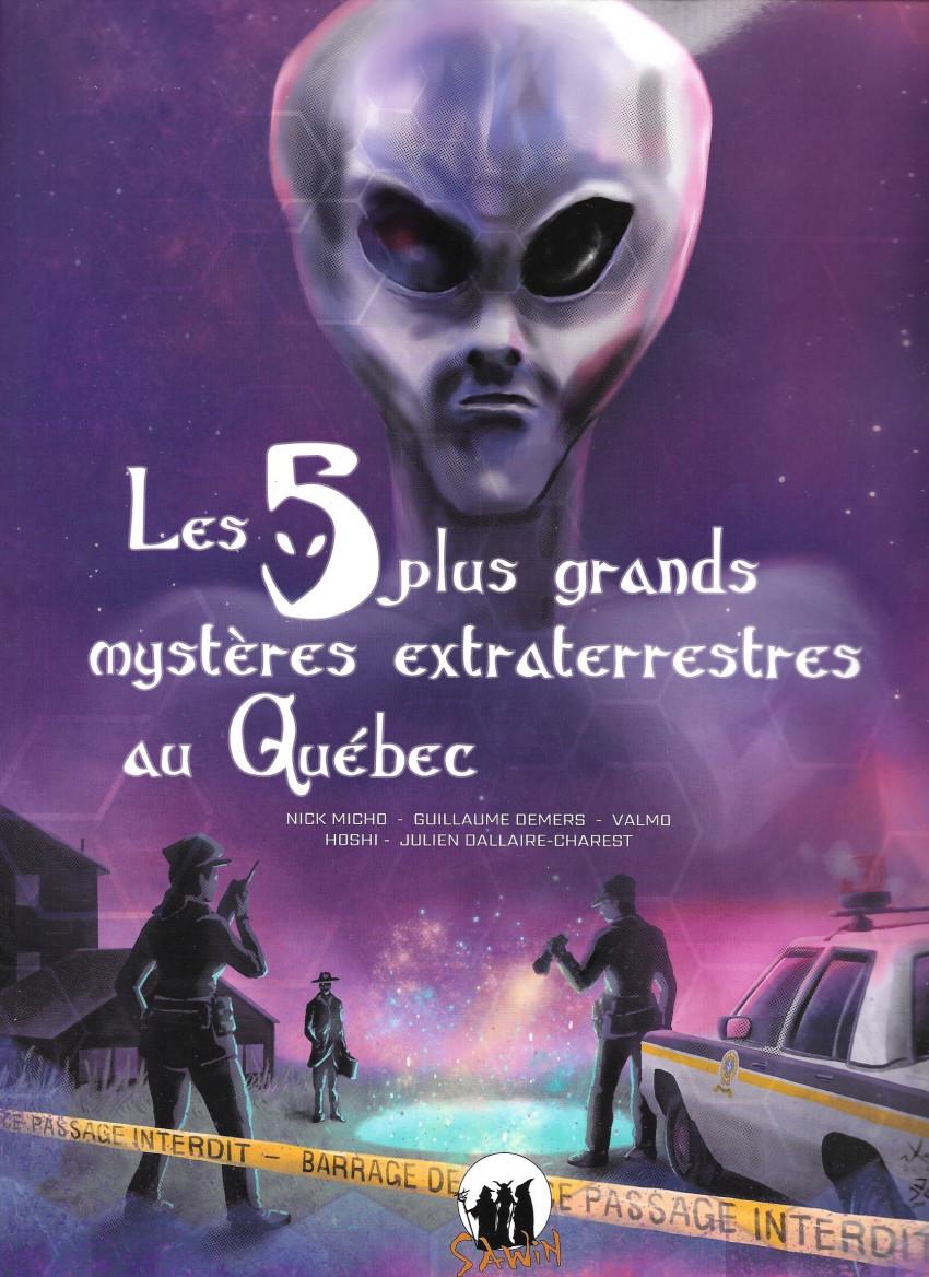 Couverture de Les 5 plus grands mystères extraterrestres du Québec