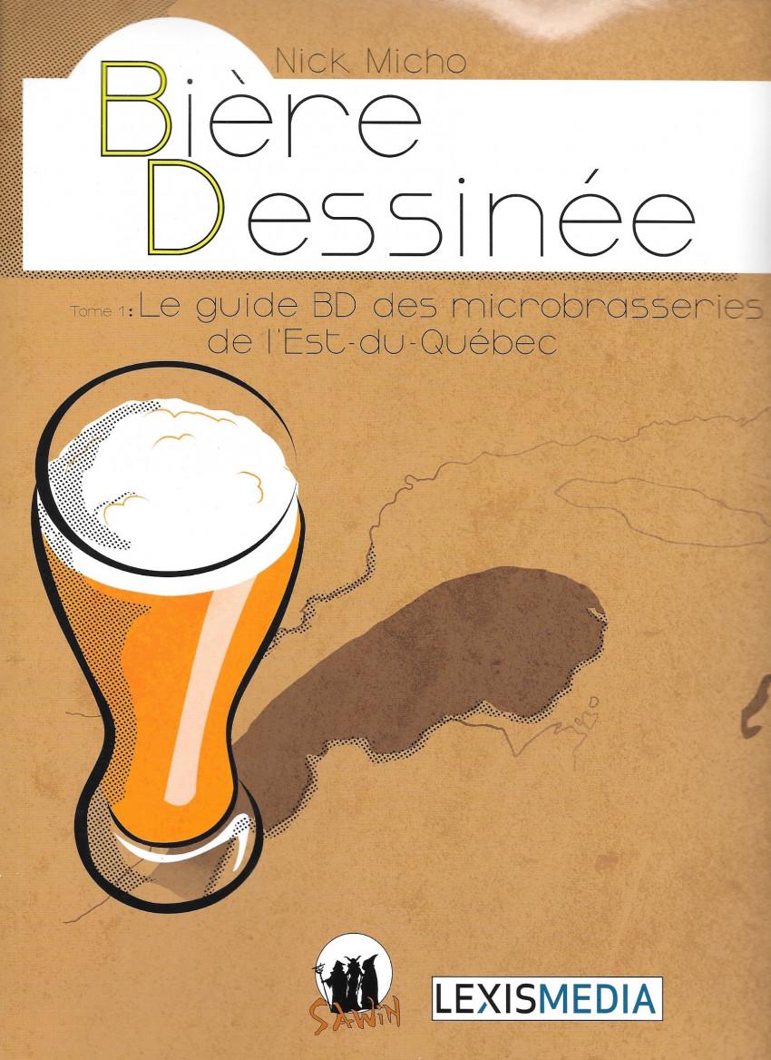 Couverture de Bière dessinée - Le guide BD des microbrasseries de l'Est du Québec