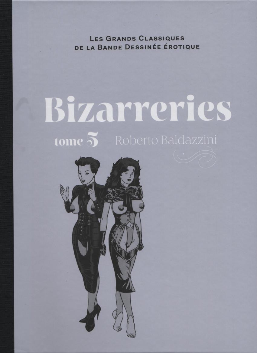 Couverture de Les grands Classiques de la Bande Dessinée érotique - La Collection -107102- Bizarreries - Tome 5
