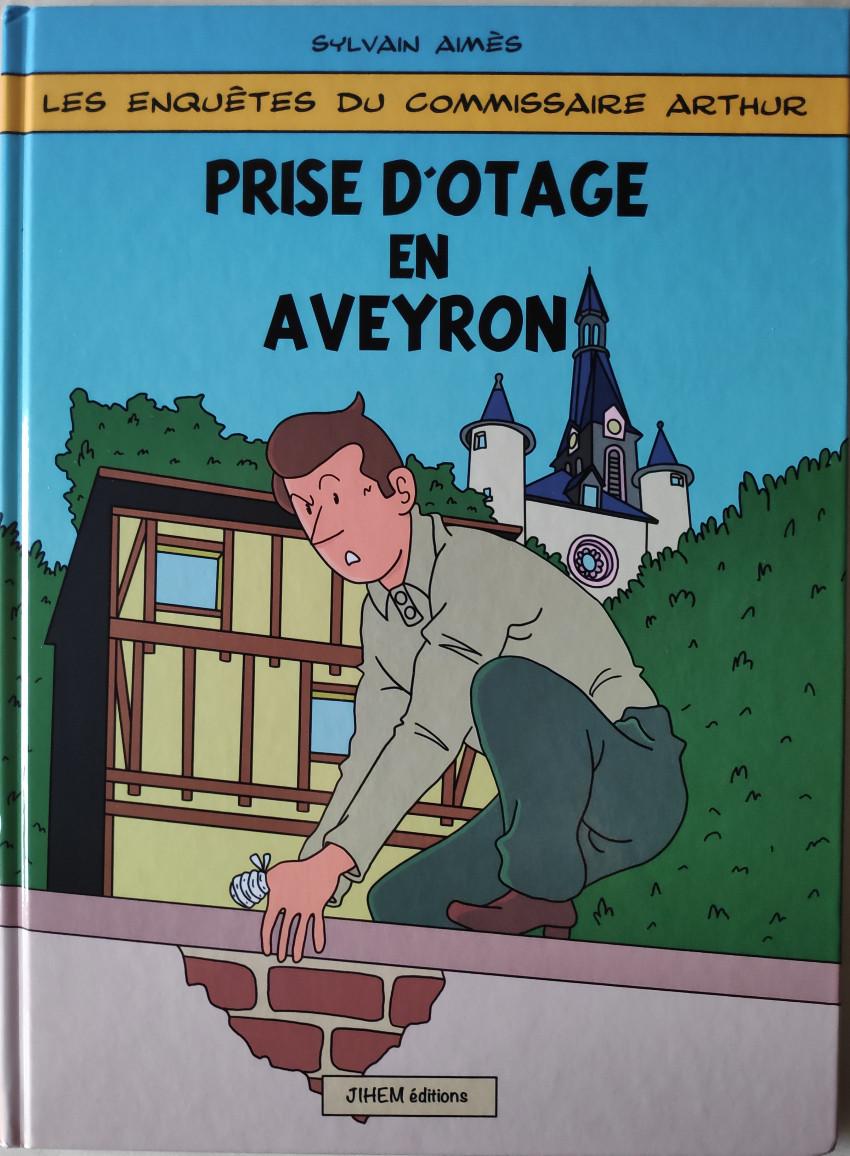 Couverture de Les enquêtes du commissaire Arthur -1- Prise d'otage en Aveyron