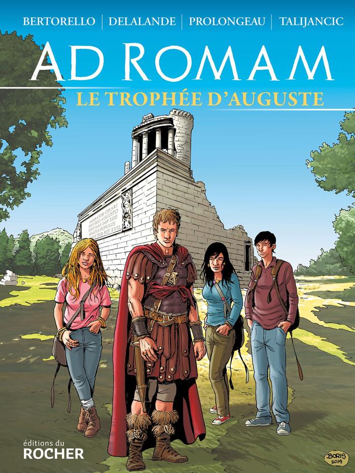 Couverture de Ad Romam -1- Le trophée d'Auguste