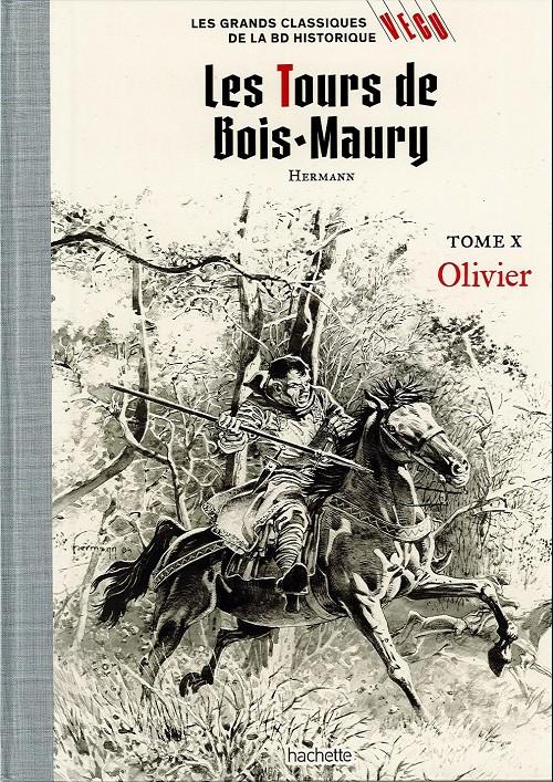 Couverture de Les grands Classiques de la BD Historique Vécu - La Collection -17- Les Tours de Bois-Maury - Tome X : Olivier