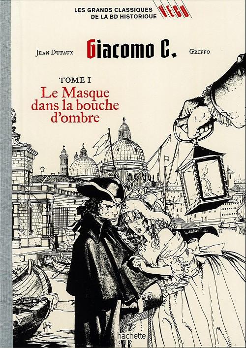 Couverture de Les grands Classiques de la BD Historique Vécu - La Collection -18- Giacomo C. - Tome I : Le Masque dans la bouche d'ombre