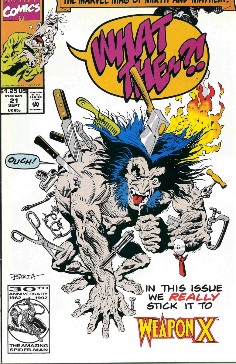 Couverture de What the..?! (Marvel comics - 1988) -21- In This Issue We Really Stick It to Weapon X