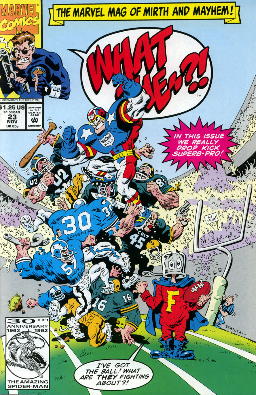 Couverture de What the..?! (Marvel comics - 1988) -23- In This Issue We Really Drop Kick Superb-Pro!