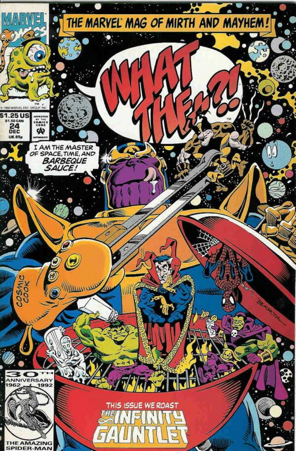 Couverture de What the..?! (Marvel comics - 1988) -24- The Infinity Gauntlet