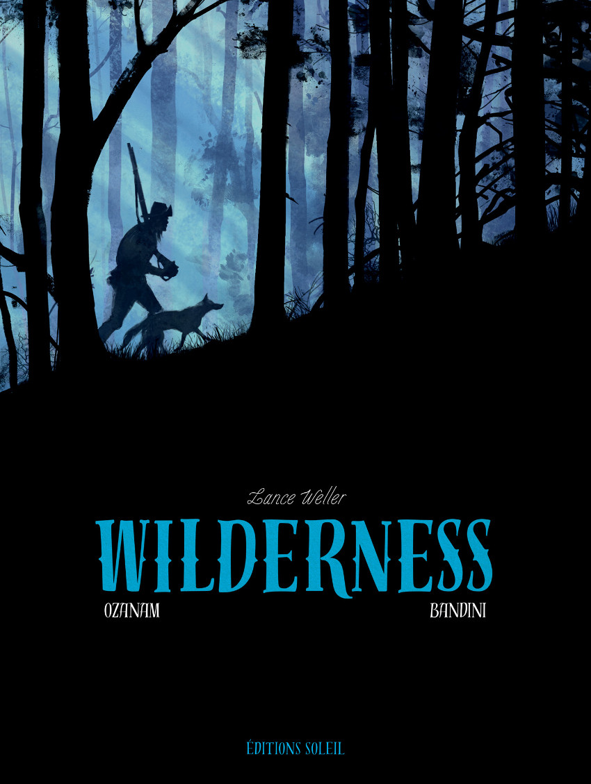 Couverture de Wilderness (Lance Weller) - Wilderness