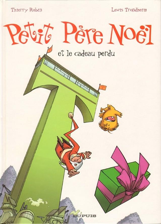 Couverture de Petit Père Noël -5- Petit Père Noël et le cadeau perdu