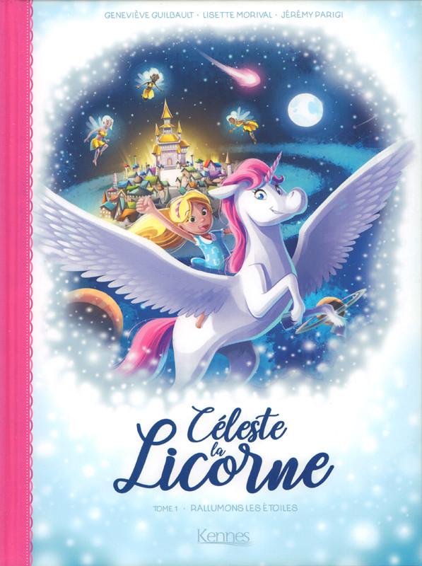 Couverture de Céleste la Licorne -1- Rallumons les étoiles