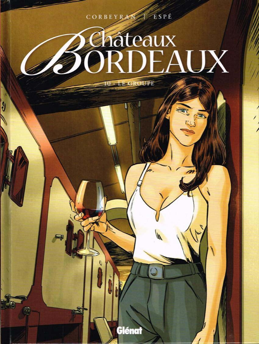 Couverture de Châteaux Bordeaux -10- Le groupe