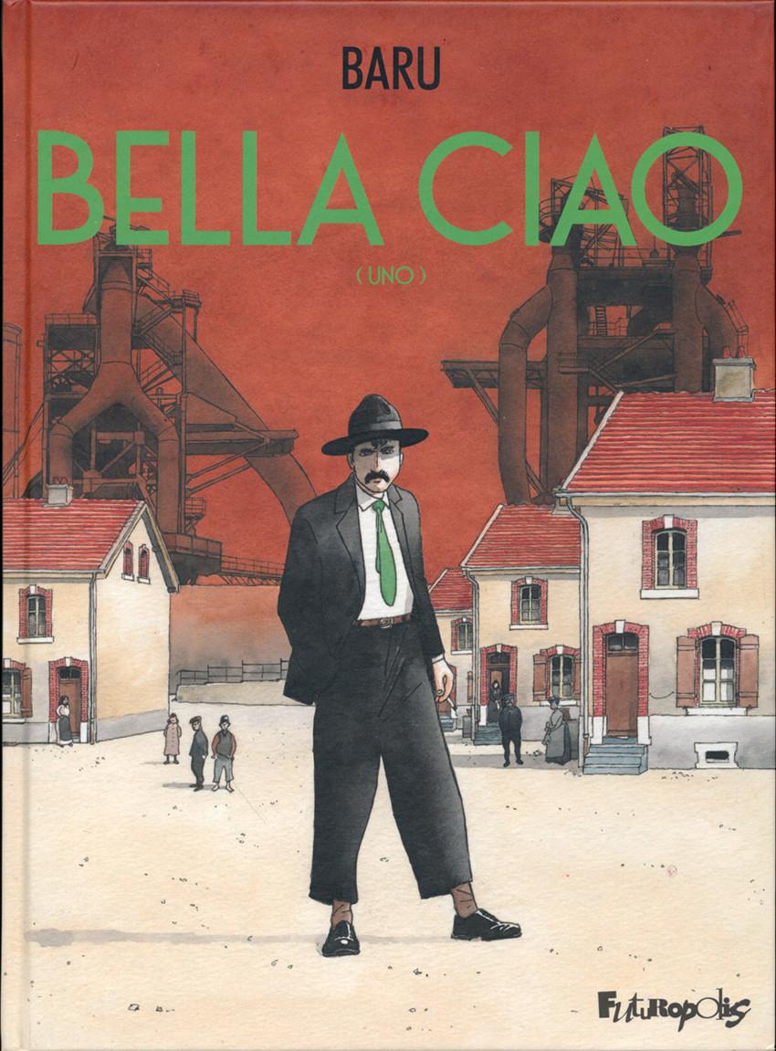 Couverture de Bella ciao -1- Uno