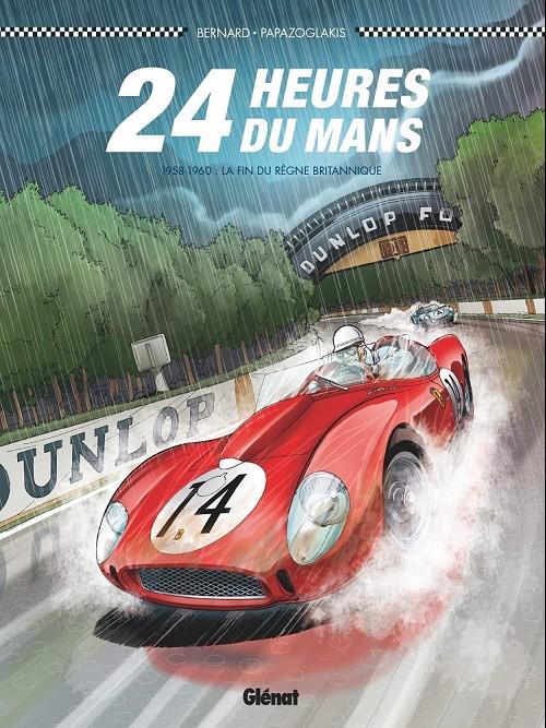 Couverture de 24 Heures du Mans -7- 1958-1960 : la fin du règne britannique