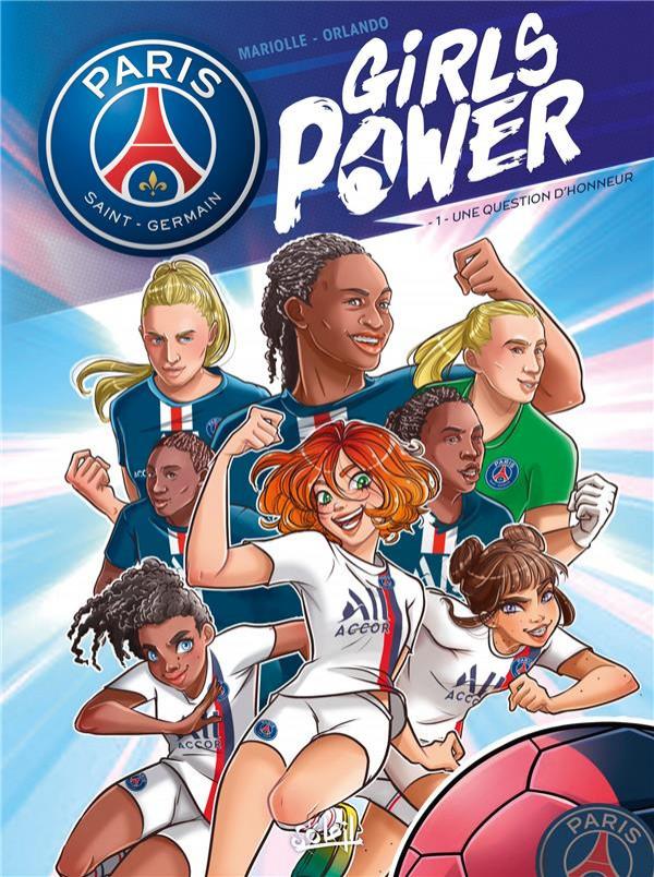 Couverture de Paris Saint-Germain : Girls Power -1- Une question d'honneur