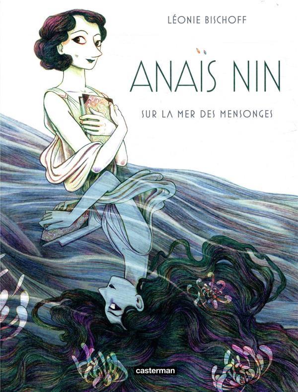 Couverture de Anaïs Nin - Sur la mer des mensonges