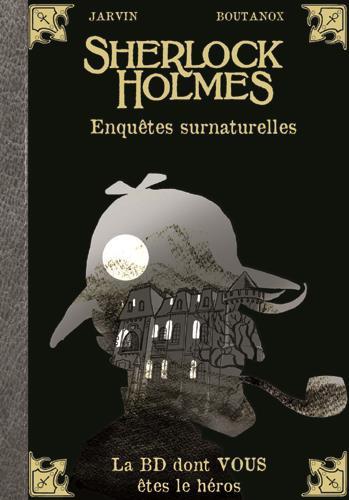 Couverture de Sherlock Holmes - La BD dont vous êtes le héros -8- Enquêtes surnaturelles