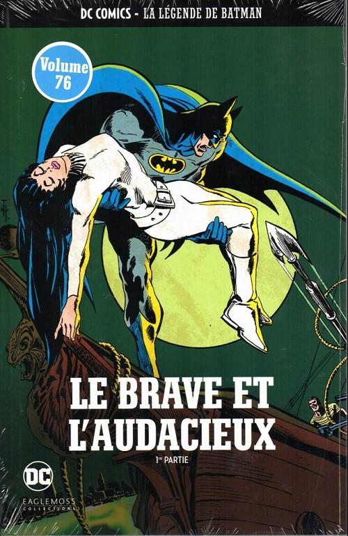 Couverture de DC Comics - La légende de Batman -7611- Le brave et l'audacieux - 1re partie