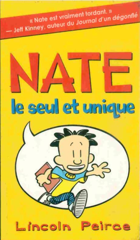 Couverture de Nate -1- Nate, le seul et unique