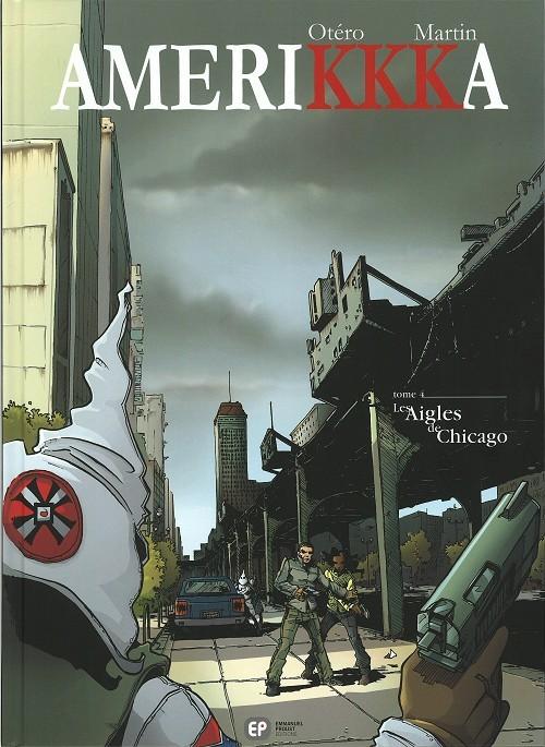 Couverture de Amerikkka -4- Les Aigles de Chicago