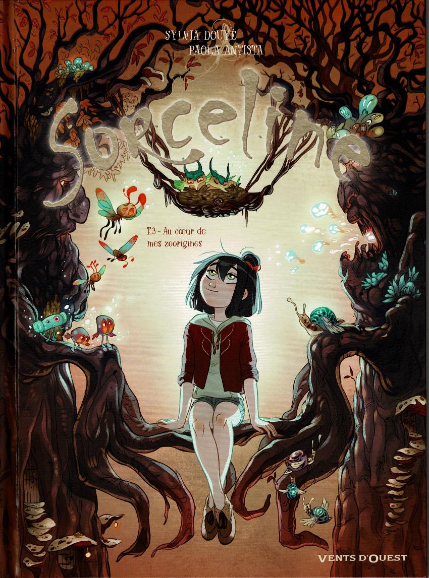 Couverture de Sorceline -3- Au cœur de mes zoorigines