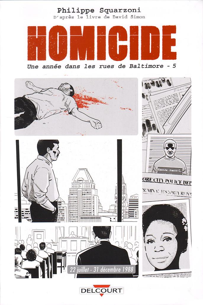 Couverture de Homicide - Une année dans les rues de Baltimore -5- 22 juillet - 31 décembre 1988