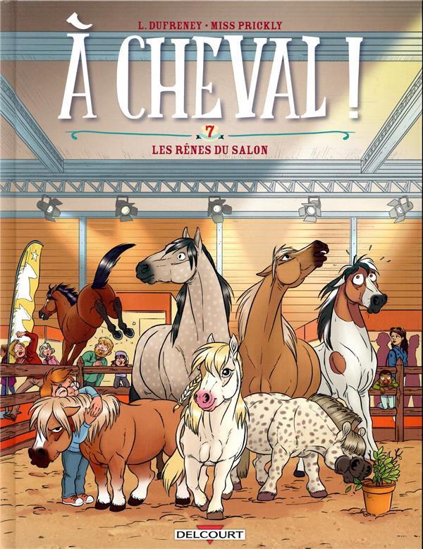 Couverture de À Cheval ! -7- Les rênes du salon