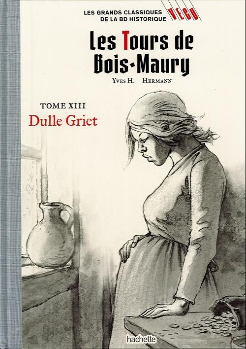 Couverture de Les grands Classiques de la BD Historique Vécu - La Collection -21- Les Tours de Bois-Maury - Tome XIII : Dulle Griet