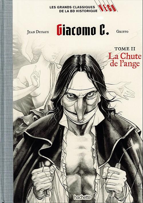 Couverture de Les grands Classiques de la BD Historique Vécu - La Collection -22- Giacomo C. - tome II : la chute de l'ange