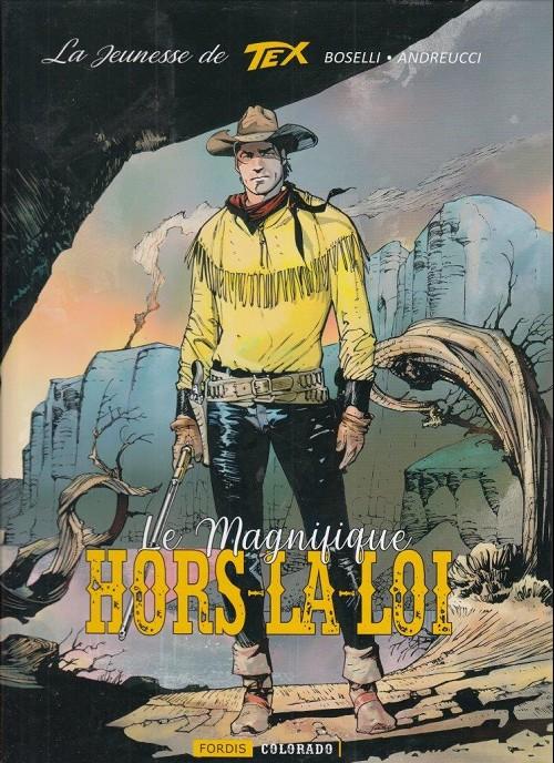 Couverture de Tex (La jeunesse de) -3- Le magnifique hors-la-loi