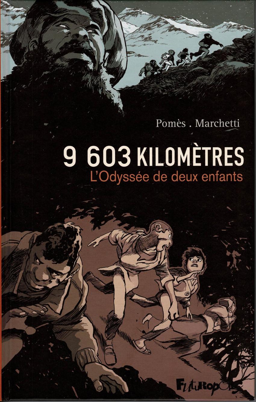 Couverture de 9 603 kilomètres - 9 603 kilomètres - L'odyssée de deux enfants