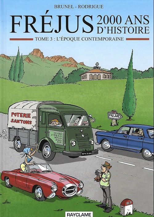 Couverture de Fréjus - 2000 ans d'histoire -3- L'époque contemporaine