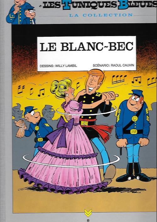 Couverture de Les tuniques Bleues - La Collection (Hachette, 2e série) -814- Le blanc bec