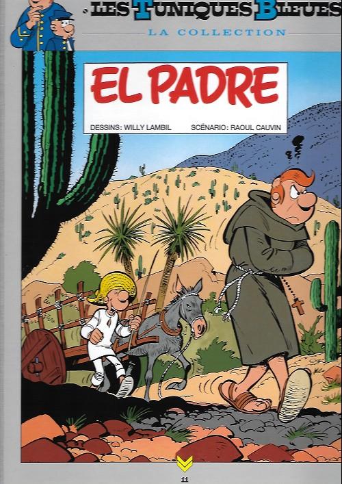 Couverture de Les tuniques Bleues - La Collection (Hachette, 2e série) -1117- El padre