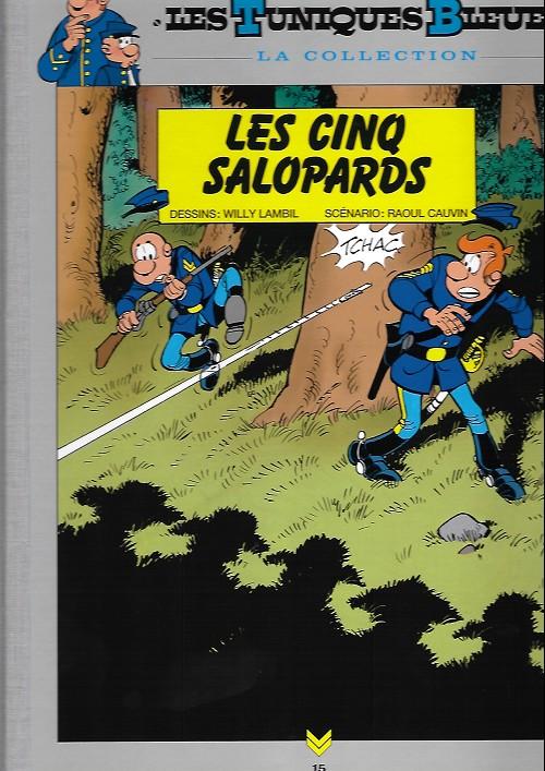 Couverture de Les tuniques Bleues - La Collection (Hachette, 2e série) -1521- Les cinq salopards