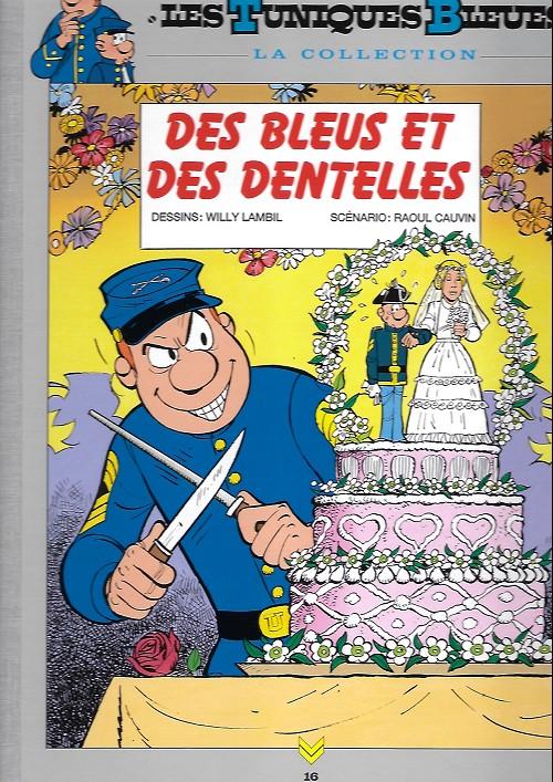 Couverture de Les tuniques Bleues - La Collection (Hachette, 2e série) -1622- Des bleus et des dentelles