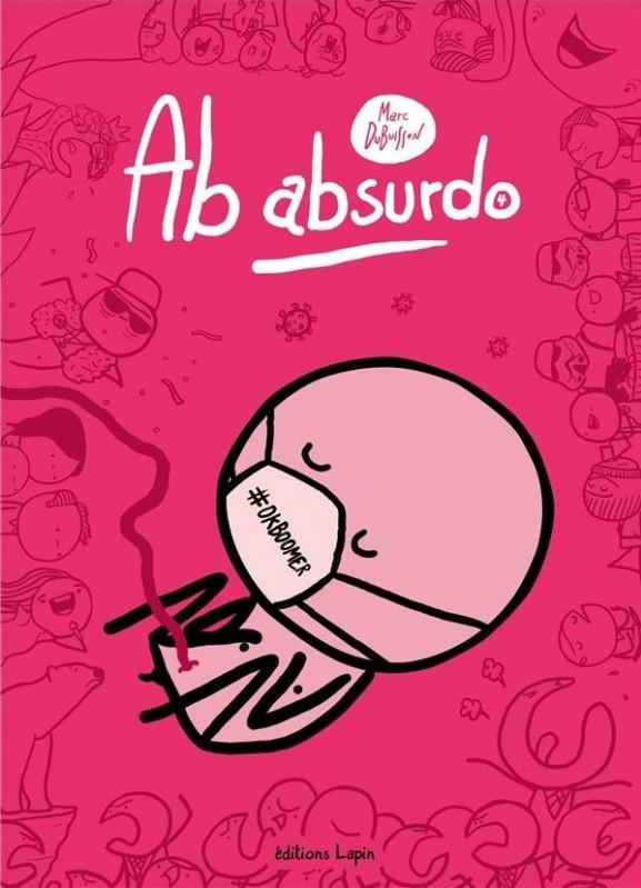 Couverture de Ab absurdo -4- L'amour au temps du corona